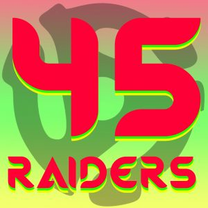 45 Raiders - My Therapist AV set