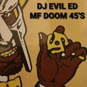 Evil Ed - MF Doom 45s - Interview